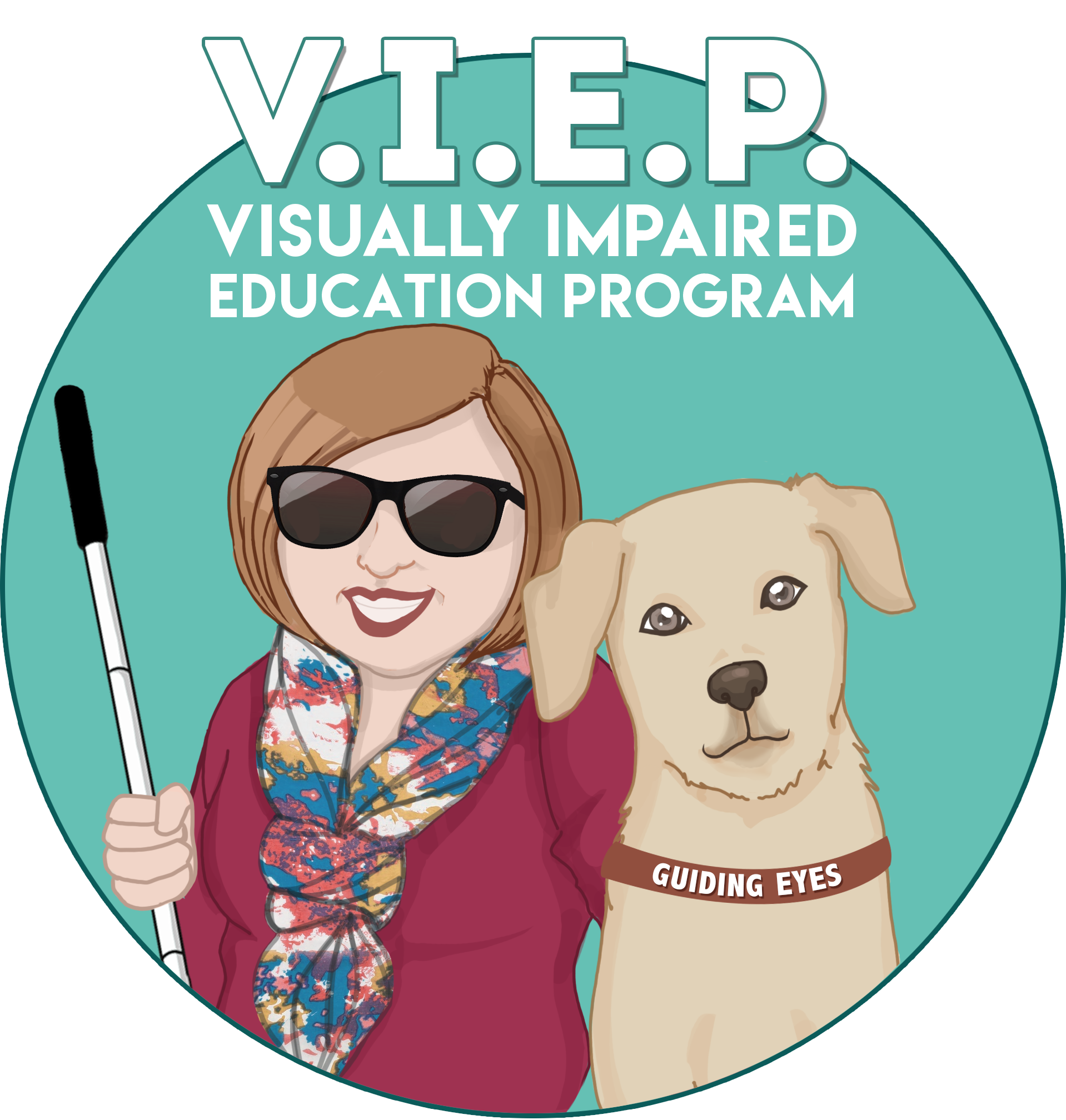 """Graphic: An illustration shows a woman holding a cane standing next to her guide dog wearing a Guiding Eyes collar. Text above reads: """"V.I.E.P. Visually Impaired Education Program."""""""