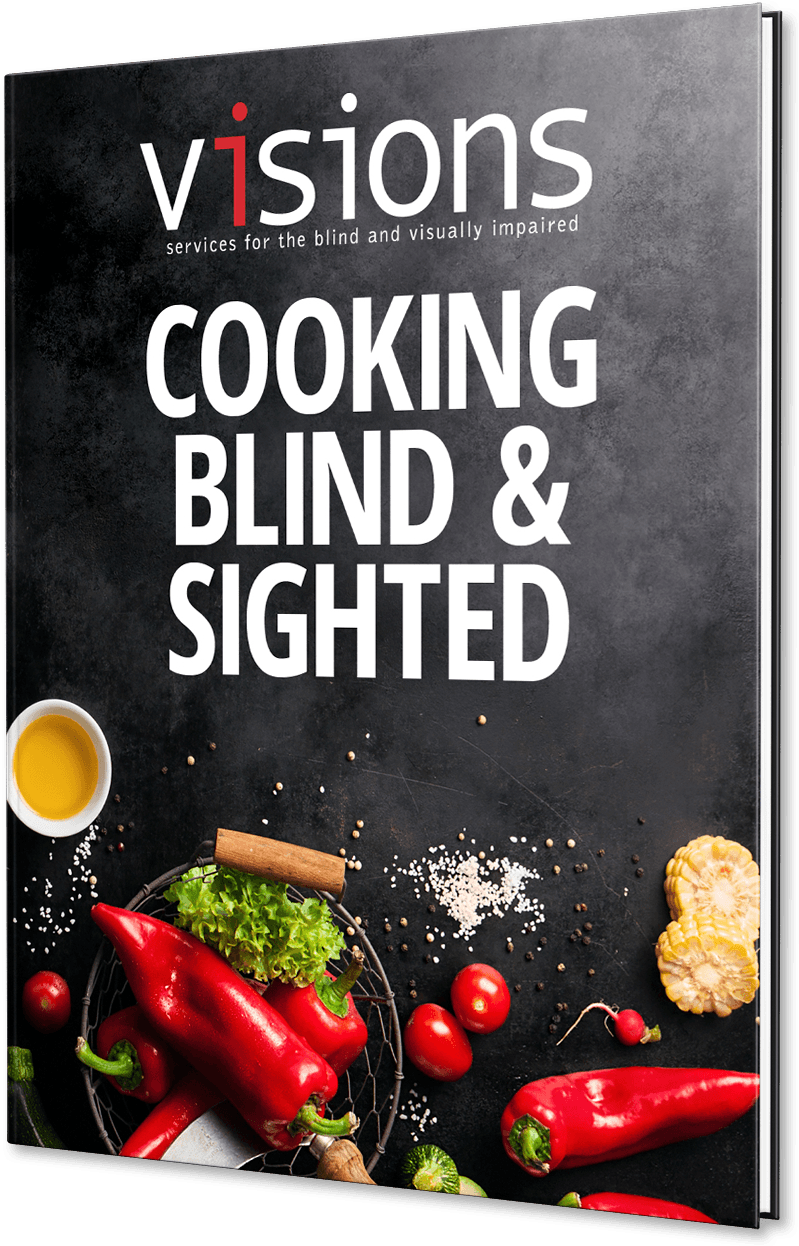 Graphic: VISIONS Cookbook, Cooking Blind & Sighted book cover
